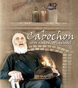 Cabochon – Un sacré original