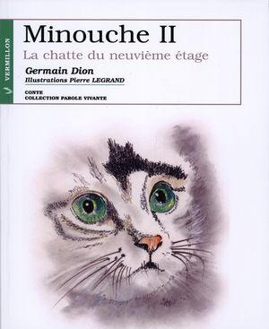 Minouche II, La Chatte du neuvieme étage