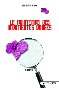 Le printemps des impatientes rouges