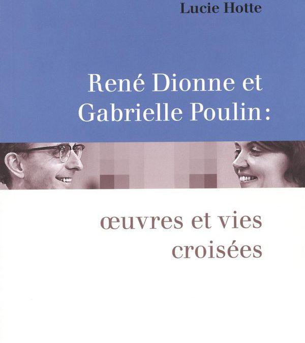 Une complicité : René Dionne et Gabrielle Poulin
